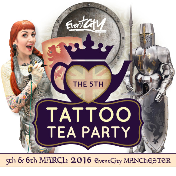Tattoo Tea Party w Manchester – weekend 5 i 6 marca 2016